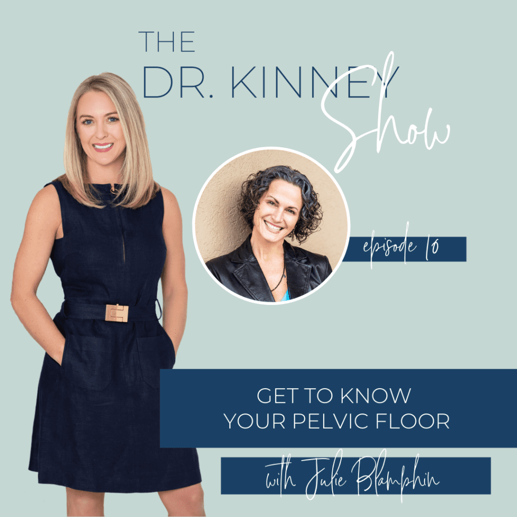 Dr. Kinney Podcast Episode